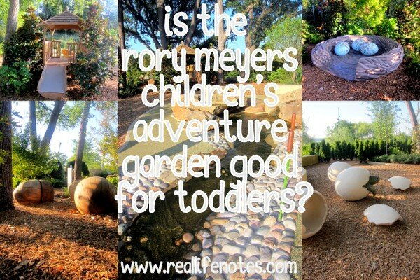 Is the Rory Meyers Children's Adventure Garden good for toddlers?